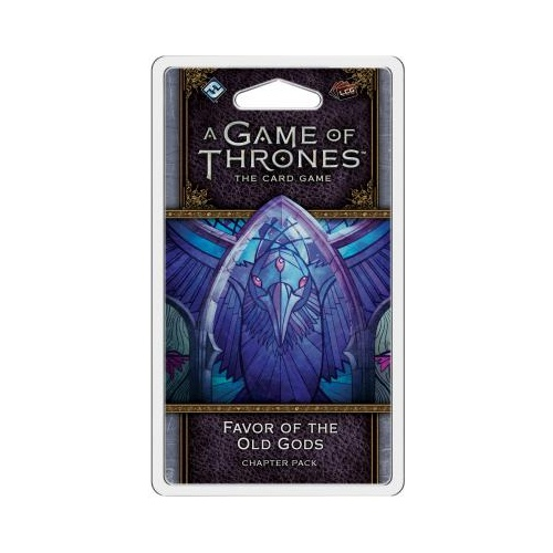 A Game of Thrones LCG 2nd Edition: Favor of the Old Gods