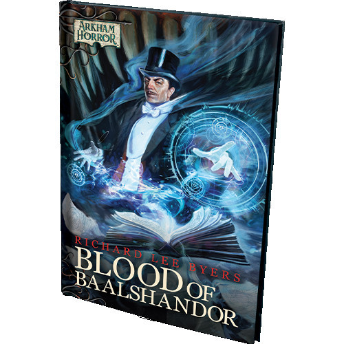 Arkham Horror: Blood of Baalshandor Novella